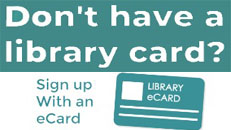 Sign up for a library ecard